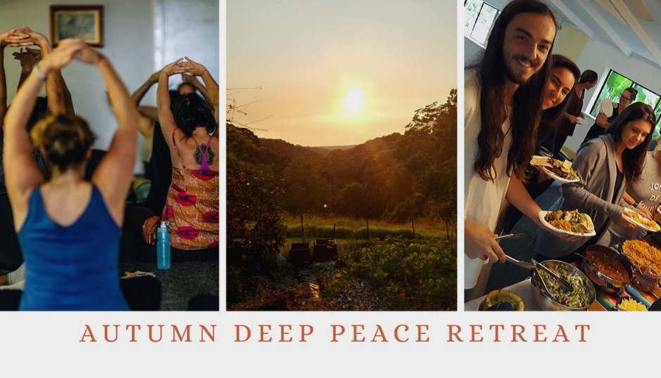 deep peace one day retreat yoga meditation healthy living workshops nature bilambil gold coast mindfulness vegetarian vegan plant based cooking food getaway community meditation fun relaxation