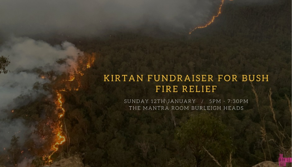 bushfire relief australia rural fire service kirtan meditation mindfulness community gold coast ashraya the mantra room asmy change donations support